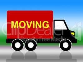 Moving House Represents Change Of Address And Lorry