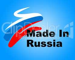 Manufacturing Russia Shows Production Commerce And Nation