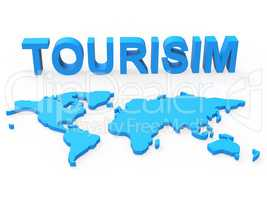 World Tourism Represents Planet Travelling And Earth