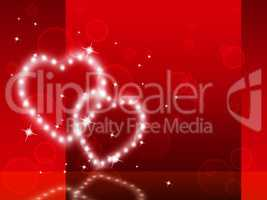 Red Hearts Background Shows Fondness Special And Sparkling.