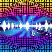 Music Disco Ball Background Means Soundwaves And Partying.