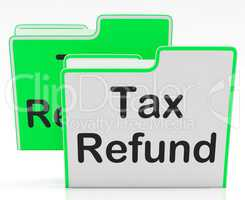 Tax Refund Indicates Taxes Paid And Binder
