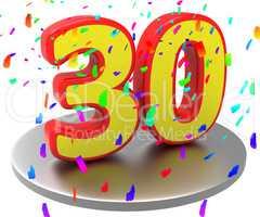 Thirtieth Anniversary Indicates Happy Birthday And 30