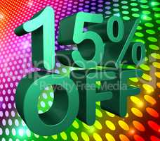 Fifteen Percent Off Means Sale Discounts And Clearance