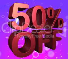 Fifty Percent Off Means Offer Savings And 50%