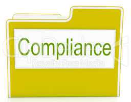 File Compliance Means Agree To And Rules