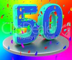 Birthday Fiftieth Represents Happy Anniversary And Anniversaries