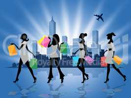 Women Shopping Shows Retail Sales And Adults