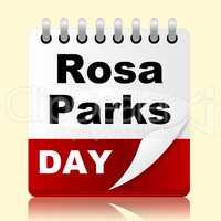 Rosa Parks Day Means Black Heritage And America
