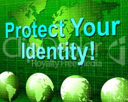 Protect Your Identity Indicates Restricted Personality And Password