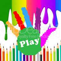 Play Handprint Indicates Free Time And Artwork