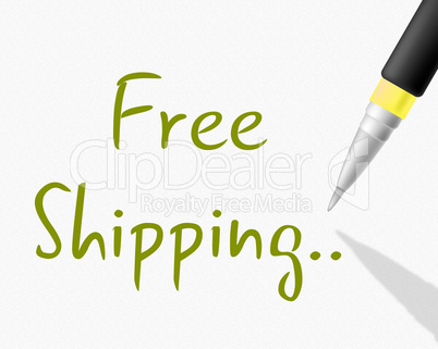 Free Shipping Indicates With Our Compliments And Delivery