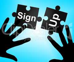 Sign Up Indicates Subscribe Membership And Registering