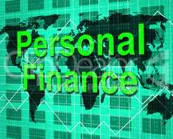 Personal Finance Shows Savings Earnings And Accounting