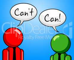 Can't Can Represents Within Reach And Achievable