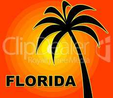 Florida Holiday Indicates Go On Leave And Summer