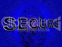 Secure Access Represents Encryption Unauthorized And Protect