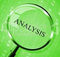 Analysis Magnifier Represents Data Analytics And Analyse