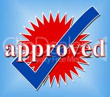 Approved Tick Indicates Check Yes And Assured