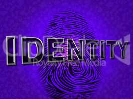 Identity Fingerprint Means Log Ins And Account