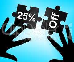 Twenty Five Percent Indicates Savings Clearance And Save