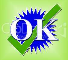 Ok Tick Means All Right And Affirm
