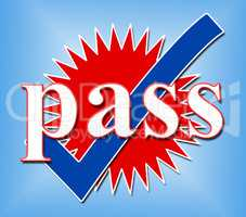 Pass Tick Means Ok Passed And Confirmed