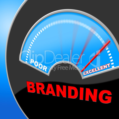 Excellent Branding Means Company Identity And Branded