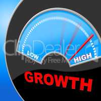 High Growth Means Gain Increase And Rise
