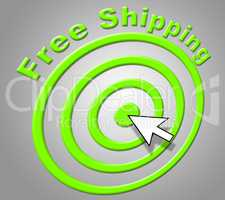 Free Shipping Means Without Charge And Delivering