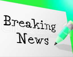 Breaking News Means At The Moment And Info
