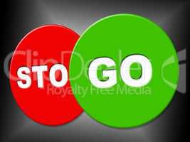Go Sign Means Begin Starting And Message