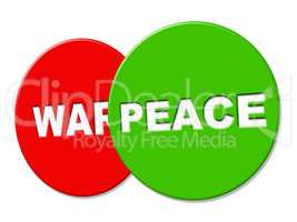 Peace Sign Means Love Not War And Advertisement