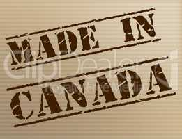 Made In Canada Represents Manufacturer Manufacturing And Export