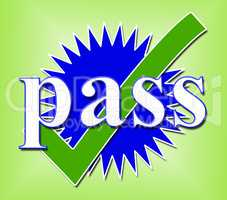 Pass Tick Shows Verified Approval And Endorsed