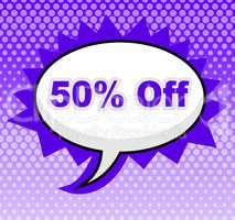 Fifty Percent Off Indicates Offer Sales And Sale