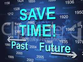 Save Time Represents High Speed And Brisk
