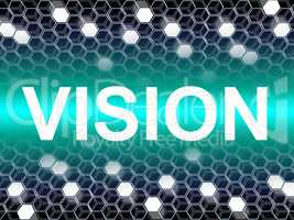 Vision Word Represents Planning Forecasting And Objectives