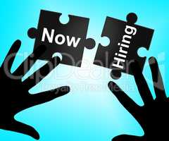 Now Hiring Means At The Moment And Currently