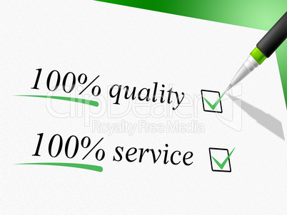 Quality And Service Represents Hundred Percent And Absolute