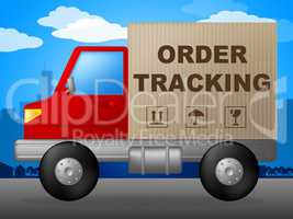 Order Tracking Shows Logistic Trace And Shipping