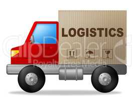 Logistics Truck Shows Strategies Logistical And Transporting