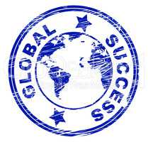 Global Success Means Resolution Victory And Winner