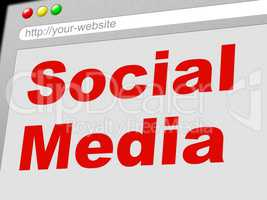 Social Media Indicates News Feed And Communicate