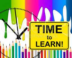 Time To Learn Means At The Moment And Develop