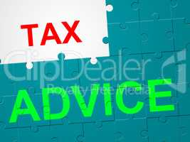 Tax Advice Shows Duties Duty And Taxpayer