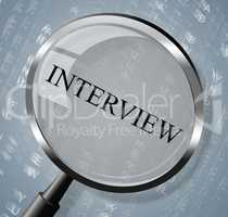 Interview Magnifier Shows Research Conference And Interviewed