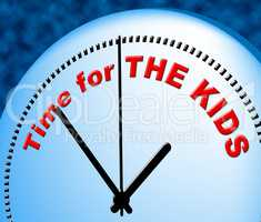 Time For Kids Represents Just Now And Child