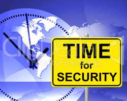 Time For Security Indicates At The Moment And Encryption