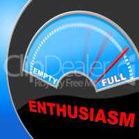 Full Of Enthusiasm Represents Do It Now And Brimming